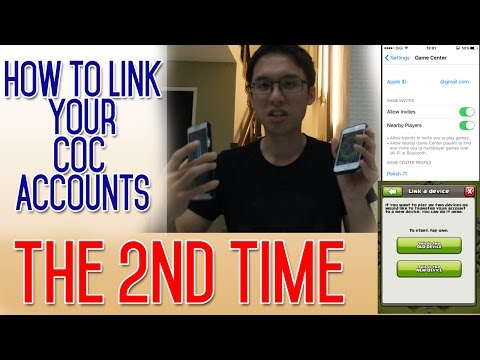 ✨How to link your COC the 2nd time (For those who has done the linking process before)✨
