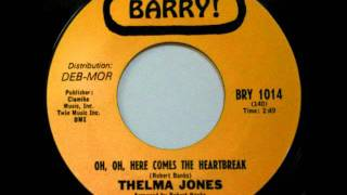 Thelma Jones - Oh Oh Here Comes The Heartbreak