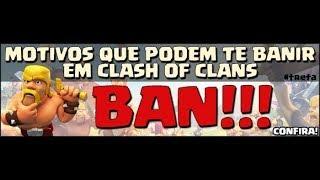 5 coisas que podem te levar ao banimeto no clash of clans