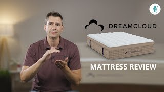 Affordable Luxury - The New DreamCloud (2019) Mattress Review