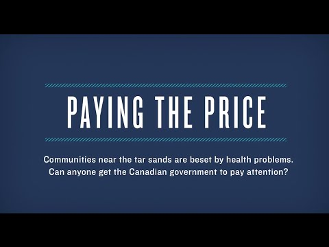 Tar Sands: Canada's First Nation Communities Are Paying the Price