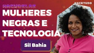 HACKTUDO   HackDelas -  Sil Bahia