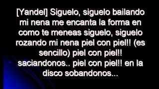 Wisin & Yandel - Siguelo con letra