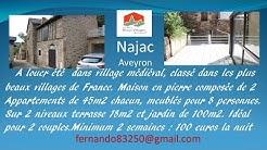 LOCATION DE VACANCES MAISON A LOUER  A NAJAC  AVEYRON FRANCE