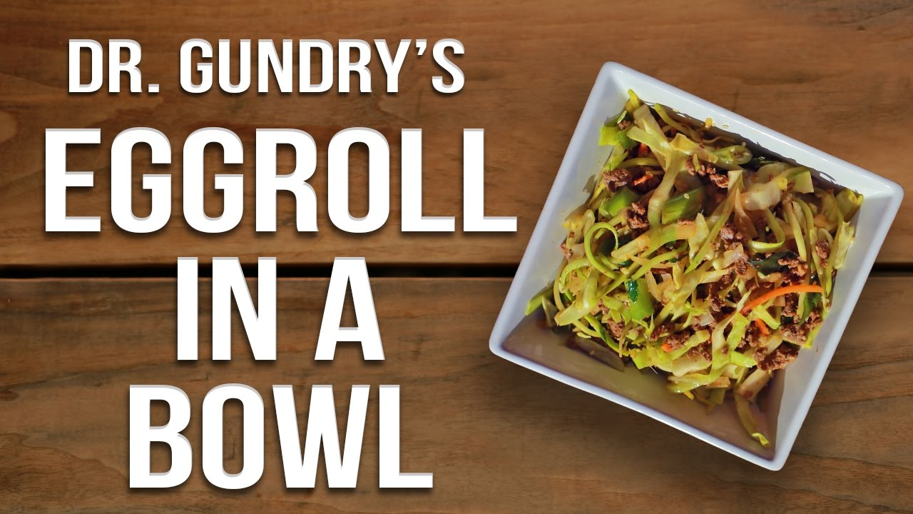 Dr gundrys lectin free eggroll in a bowl youtube dr gundrys lectin free eggroll in a bowl forumfinder Choice Image