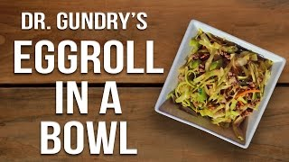 Baixar Dr Gundry's Lectin-Free Eggroll in a Bowl