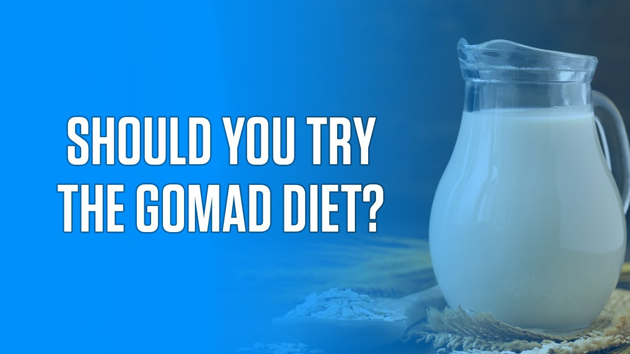 Here S Why The Gomad Diet Is A Dumb Way To Gain Weight
