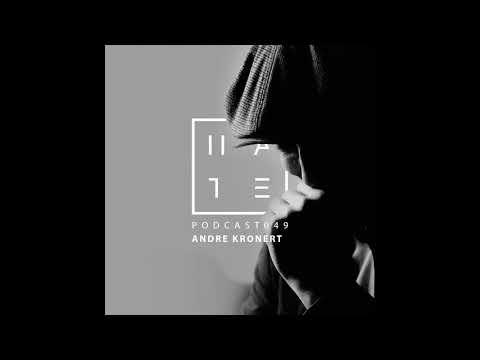 Andre Kronert - Hate Podcast 049 (17th September 2017)
