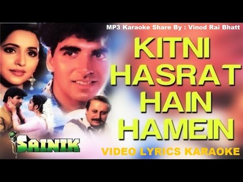 KITNI HASRAT HAI HAMEIN -  SAINIK - (1993) - HQ VIDEO LYRICS KARAOKE