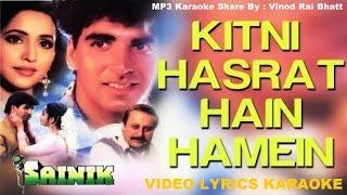 KITNI HASRAT HAI HAMEIN - SAINIK - (1993) - HQ VIDEO LYRICS KARAOKE