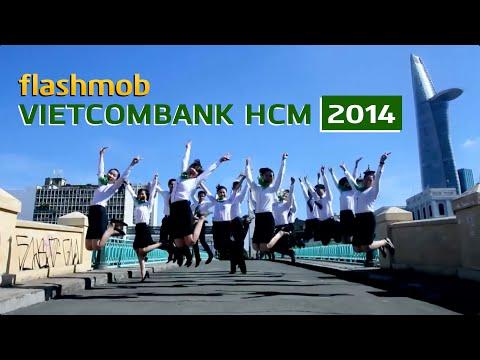 [Flashmob] VIETCOMBANK HCM 2014 (Official)