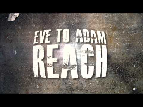 EVE TO ADAM- REACH [New Music] [ Official Lyric Video]