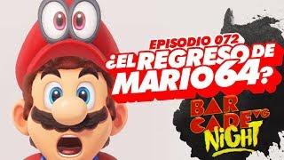 ¿El REGRESO de Mario 64? - BarcadeVG Night 072