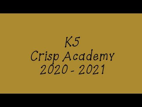 K5 Crisp Academy 2020 - 2021