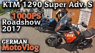 1000PS Roadshow 2017│Teil 6│KTM 1290 Super Adventure S
