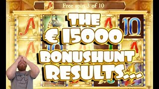 The €15.000 BONUSHUNT Results. +BoD bonus clip! (€15 minimum stake)
