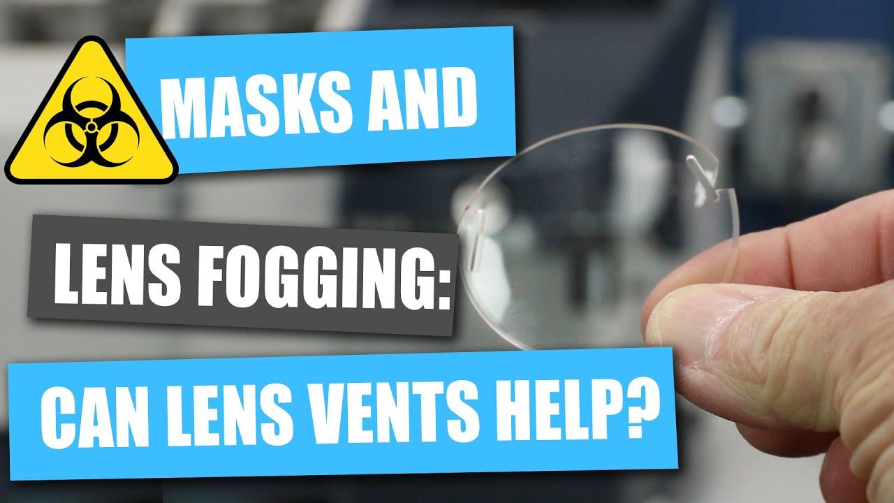 Masks and Lens Fogging: Can Venting Help?