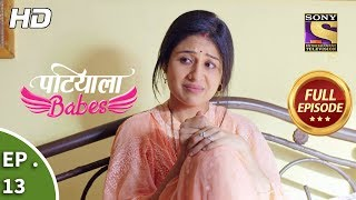 Patiala Babes - Ep 13 - Full Episode - 13th December, 2018
