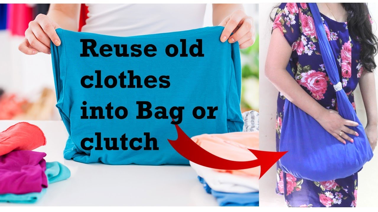 7 Brilliant and amazing ways to make bag or clutch by reusing old clothes | Learning Process
