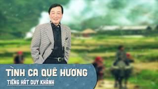 Tình Ca Quê Hương - Duy Khánh | Huyền Thoại Nhạc Vàng
