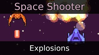 Make a Space Shooter Game in Godot - Explosions (E11)
