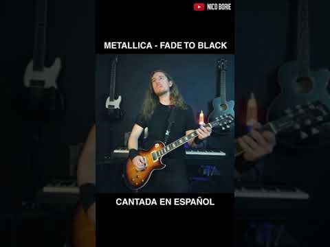 Fade To Black (Español) - Nico Borie