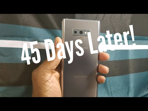 Samsung Galaxy Note 9 | 45 Days later