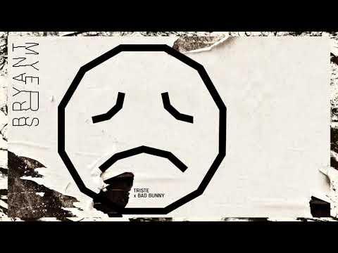 Triste ❌ Bad Bunny ❌ Bryant Myers
