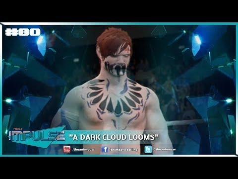 "ACW Impulse #80 | ""A Dark Cloud Looms"""