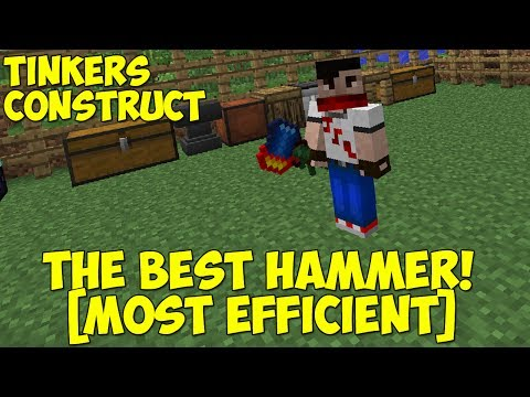 The Best Hammer! [Most Efficient] - Tinkers Construct