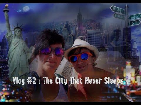 VLOG #2 | The City That Never Sleeps...