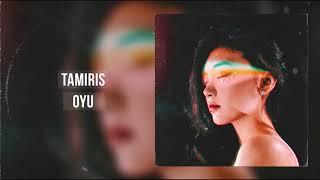 Tamiris - Oyu (audio)