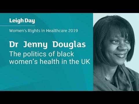 Black women's health in the UK | Dr Jenny Douglas | Women's Rights in Healthcare 2019