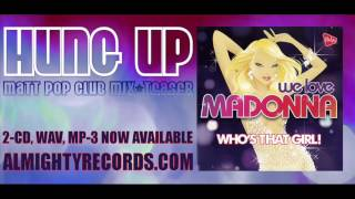 Almighty presents: Hung Up (Matt Pop Club Mix - teaser) Out now!