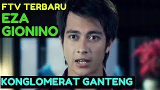 Video FTV  BARU EZA GIONINO - Audisi Istri Buat Konglomerat Ganterng download MP3, 3GP, MP4, WEBM, AVI, FLV Oktober 2018