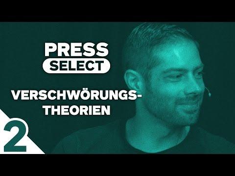[2/4] Press Select #13 | Thema: Verschwörungstheorien | 07.08.2016