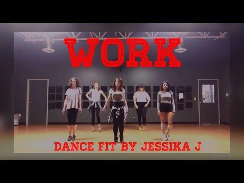 Work Rihanna Ft Drake / Dance Fitness