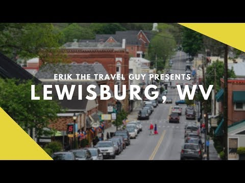 Lewisburg, West Virginia - Overview