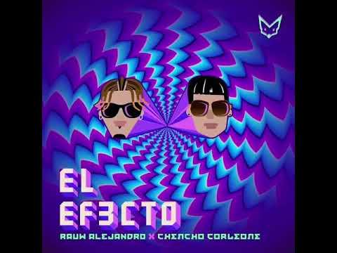 EL EFECTO - RAUW ALEJANDRO FT CHENCHO (AUDIO OFICIAL)