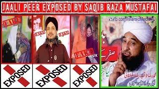 Jaali Peer Exposed By Saqib Raza Mustafai