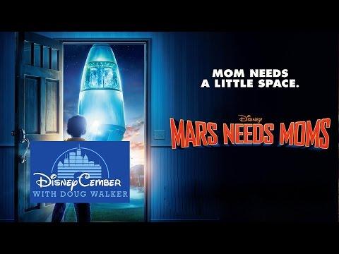 Mars Needs Moms - Disneycember