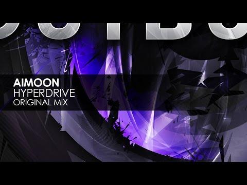 Aimoon - Hyperdrive (Original Mix)