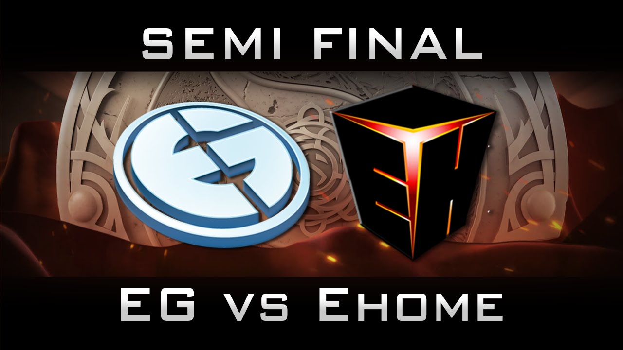 Eg Vs Ehome Semi Final The International  Ti Highlights Dota  Youtube