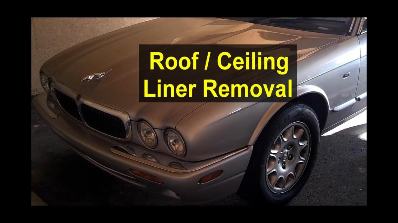 Roof, ceiling liner removal, Jaguar XJ8 - VOTD - YouTube