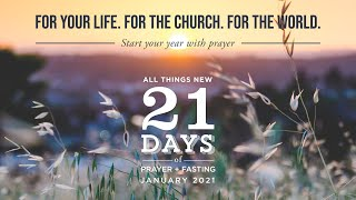 21 Days of Prayer and Fasting - Week 4 - Pastor Amos Dodge