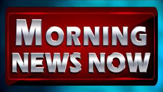 Morning News Now 06/26/17