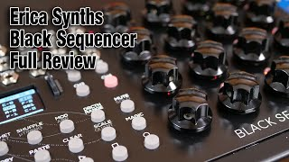 Erica Synths Black Sequencer full review