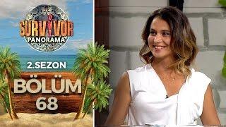 Survivor Panorama 2.Sezon | 68.Bölüm