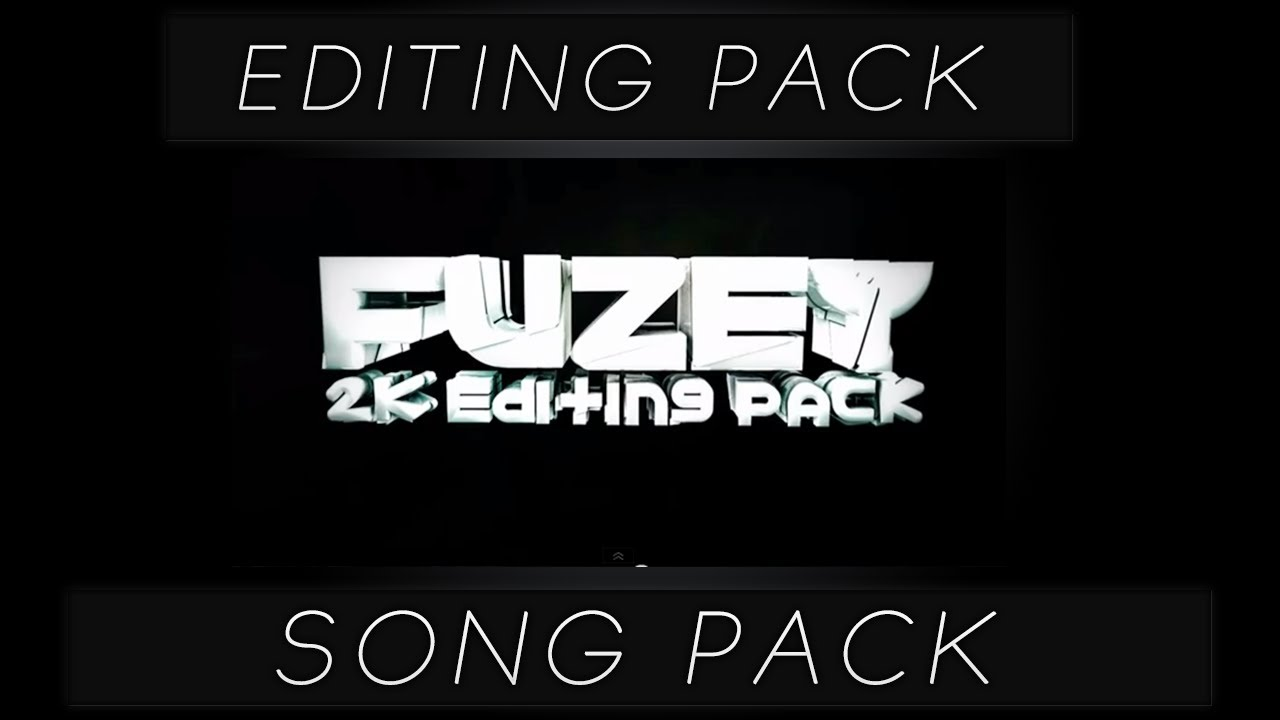 Fuzey 2k editing/song pack (download link) youtube.