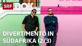 DivertiMento in Südafrika (2/3) | Von Kapstadt bis nach Johannesburg | Doku | SRF DOK